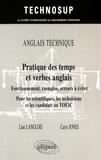Line Langlois et Carys Jones - Pratique des temps et verbes anglais - Fonctionnement, exemples, erreurs à éviter pour les scientifiques, les techniciens et les candidats au TOEIC.