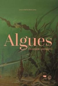 Algues- Etonnants paysages - Line Le Gall pdf epub