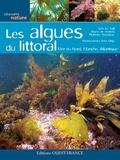 Line Le Gall et Bruno de Reviers - Les algues du littoral - Mer du Nord, Manche, Atlantique.