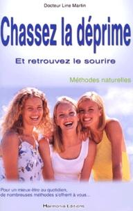 Line Martin - Chassez la déprime et retrouvez le sourire. - Méthodes naturelles.