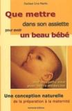 Line Martin - Que mettre dans son assiette pour avoir un beau bébé. - Une conception naturelle de la préparation à la maternité.