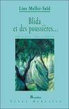 Line Meller-Saïd - Blida et des poussières... - Une Algérie dans le miroir.