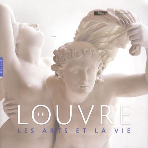 Line Ouellet et Geneviève Bresc-Bautier - Le Louvre - Les arts de la vie.