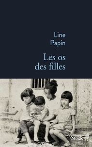 Téléchargez ebook gratuitement pour kindle Les os des filles RTF (French Edition) par Line Papin