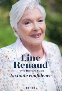 Line Renaud et Bernard Stora - En toute confidence.