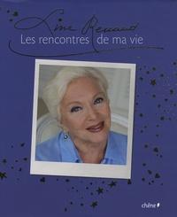 Line Renaud - Les rencontres de ma vie.