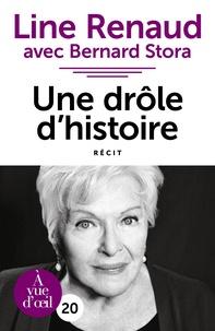 Line Renaud et Bernard Stora - Une drôle d'histoire.
