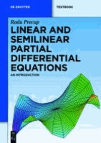 Linear and Semilinear Partial Differential Equations - An Introduction.