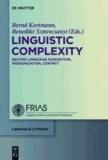 Linguistic Complexity - Second Language Acquisition, Indigenization, Contact.