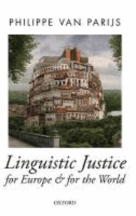 Linguistic Justice for Europe and for the World.