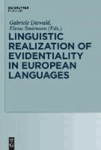Linguistic Realization of Evidentiality in European Languages.