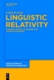 Linguistic Relativity - Evidence Across Languages and Cognitive Domains.