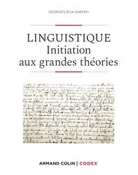 Linguistique - 2e éd. - Initiation aux grandes théories.