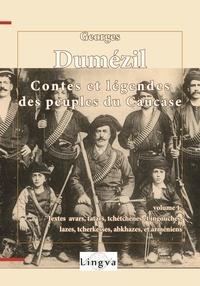 Georges Dumézil - Contes et légendes des peuples du Caucase 1.