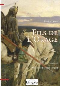 Patrice Lajoye - Fils de l'orage.