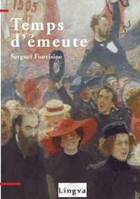Sergueï Fonvisine - Temps d'émeute.