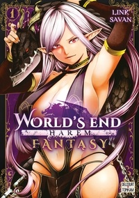 Link et  Savan - World's End Harem Fantasy Tome 1 : .