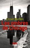 Linnet Burden - Les ombres de Chicago.