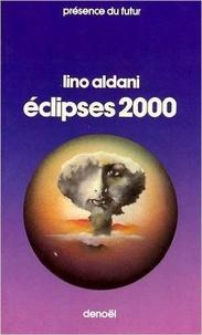 Lino Aldani - Eclipses 2000 - Réunit De l'autre côté du rivage ; L'ennemi invisible ; Double échec.