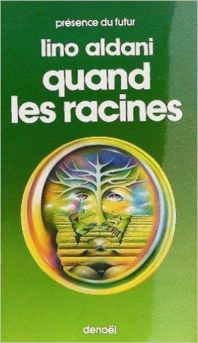 Lino Aldani - Quand les racines.