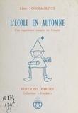 Lino Fonssagrives - L'école en automne : une expérience scolaire en Vendée.