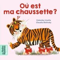 Linotte Colombe et Claudia Bielinsky - Où est ma chaussette ?.