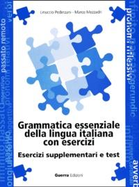 Alixetmika.fr Grammatica essenziale della lingua italiana con esercizi. - Esercizi supplementari e test Image
