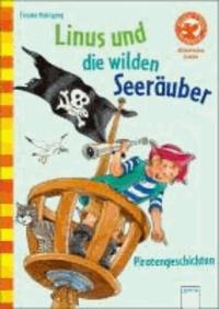 Linus und die wilden Seeräuber - Piratengeschichten.
