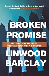 Linwood Barclay - Broken Promise - (Promise Falls Trilogy Book 1).