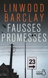 Linwood Barclay - Fausses promesses.