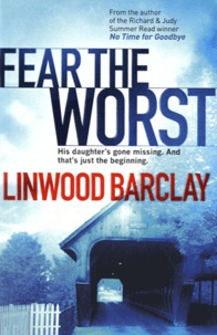 Linwood Barclay - Fear the Worst.