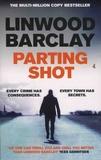 Linwood Barclay - Parting Shot.