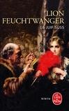 Lion Feuchtwanger - Le Juif Süss.