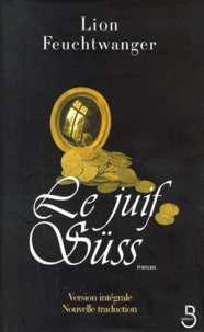 Lion Feuchtwanger - Le juif Süss - Roman, texte intégral.