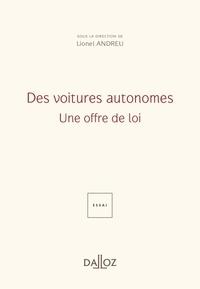 Lionel Andreu - Des voitures autonomes - Une offre de loi.