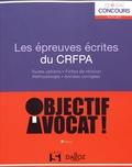 Lionel Andreu et Charles Bahurel - Les épreuves écrites du CRFPA.