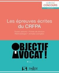 Les épreuves écrites du CRFPA - Lionel Andreu pdf epub