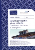 Lionel Arnaud et Vincent Guillon - Elargir la participation à la vie culturelle : expériences françaises et étrangères.