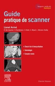 Lionel Arrivé - Guide pratique de scanner.