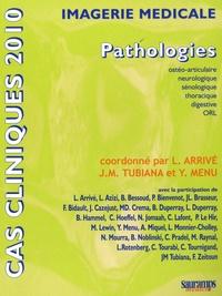 Lionel Arrivé et Jean-Michel Tubiana - Imagerie médicale - Pathologies.