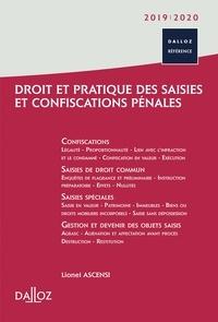 Lionel Ascensi - Droit et pratique des saisies et confiscations pénales.