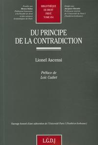 Lionel Ascensi - Du principe de la contradiction.