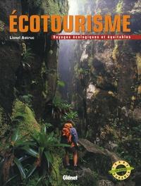 Lionel Astruc - Ecotourisme - Voyages écologiques et équitables.