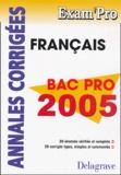 Lionel Audion et Isabelle de Montigny - Français Bac Pro - Annales corrigées.