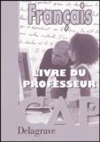 Lionel Audion et Fabien Gruel - Français CAP - Livre du professeur.