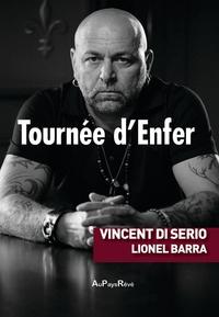 Lionel Barra et Vincent Di Serio - Tournée d'enfer.