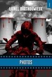 Lionel Barthoumieux - Photos....