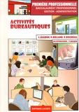 Lionel Baudin et Nathalie Billand - Activités bureautiques 1e Bac Pro Gestion-Administration.
