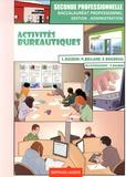 Lionel Baudin et Nathalie Billand - Activités bureautiques 2e Bac Pro Gestion-Administration.