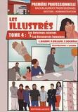 Lionel Baudin - Les illustrés 1e bac pro Gestion-administration - Tome 4, Les relations externes et les ressources humaines.